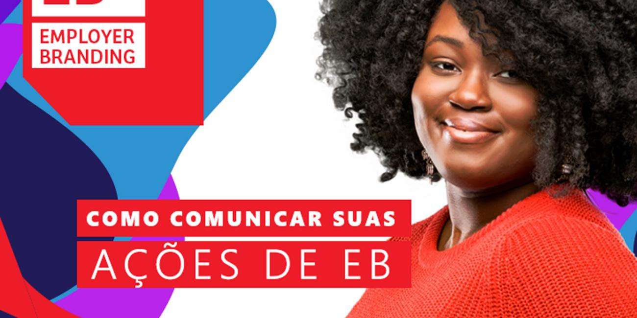 Como comunicar suas ações de EB